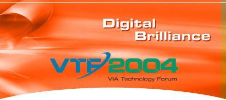 VIA Technology Forum 2004