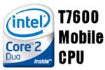 Intel Core 2 Duo Mobile Processor Review – T7600