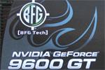 BFG GeForce 9600 GT 512MB Review – NVIDIA G94 Tested