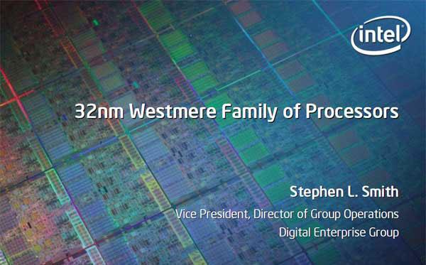 Intel 32nm Westmere CPU and Roadmap Updates - Processors  15