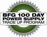 BFG TECHNOLOGIES ADDS NEW POWER SUPPLY TRADE UP PROGRAM - General Tech 2