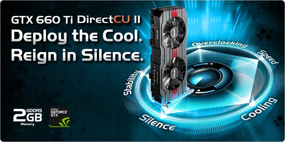 ASUS Releases the GeForce GTX 660 Ti DirectCU II Lineup