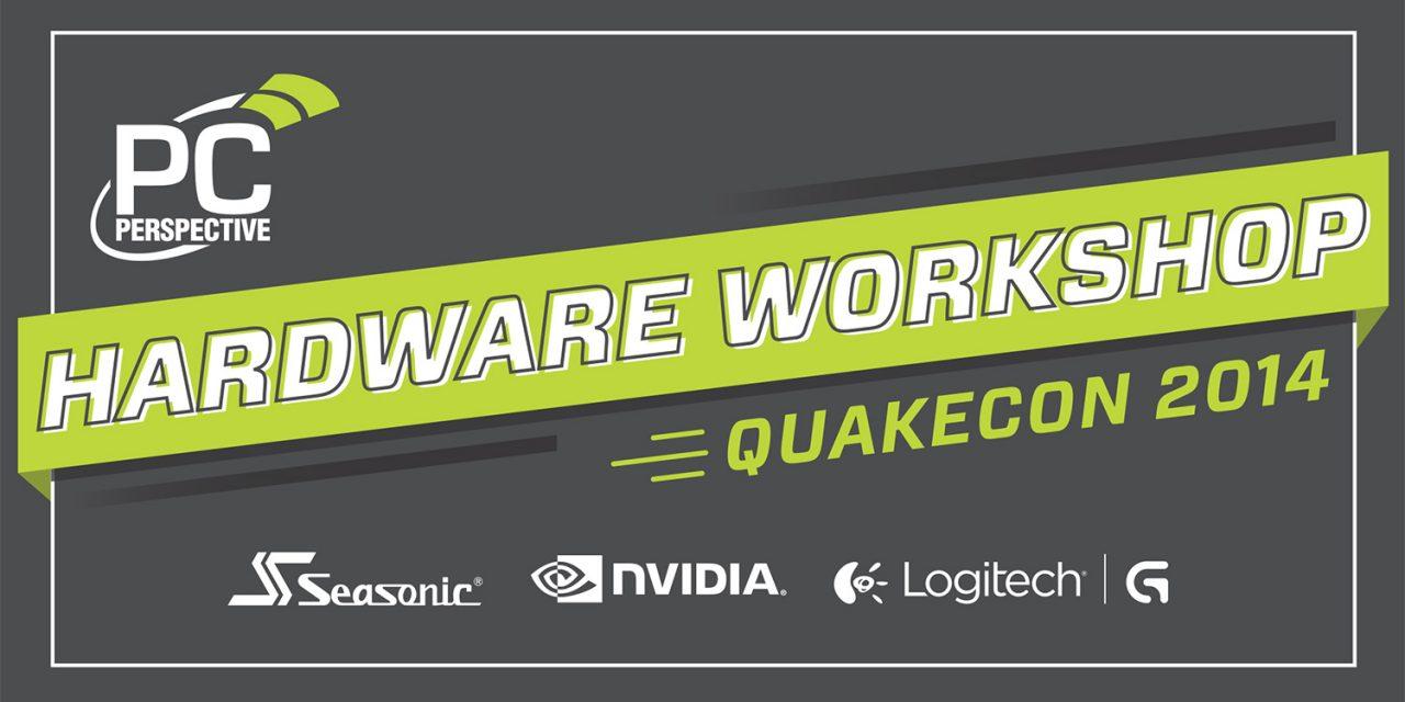 PC Perspective Hardware Workshop 2014 @ Quakecon 2014 in Dallas, TX