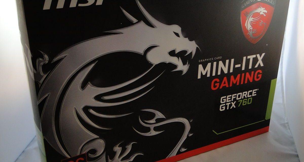 MSI GTX 760 ITX Video Card Review: Mini Card for Mini Builds