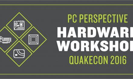 PC Perspective Hardware Workshop 2016 @ Quakecon 2016 in Dallas, TX