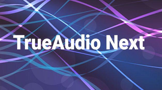 AMD Announces TrueAudio Next