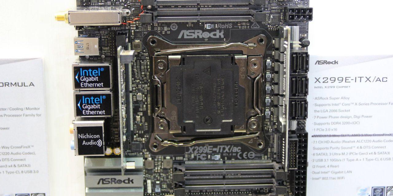 Computex 2017: ASRock Shows Mini-ITX Intel X299 with the X299E-ITX Motherboard