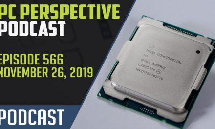 PC Perspective Podcast #566 – Threadripper vs. Cascade Lake-X