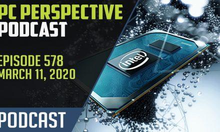 PC Perspective Podcast #578 – GTC & E3 RIP, Intel 10nm Desktop